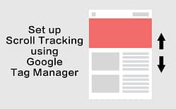 set up scroll tracking using google tag manager featured