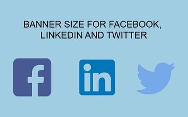 Banner Size For Facebook Linkedin And Twitter Oren Digital